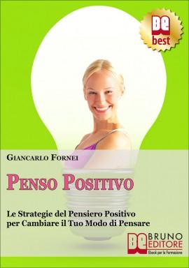 """Giancarlo Fornei, il coach delle donne """"Pensa Positivo"""", e tu?"""