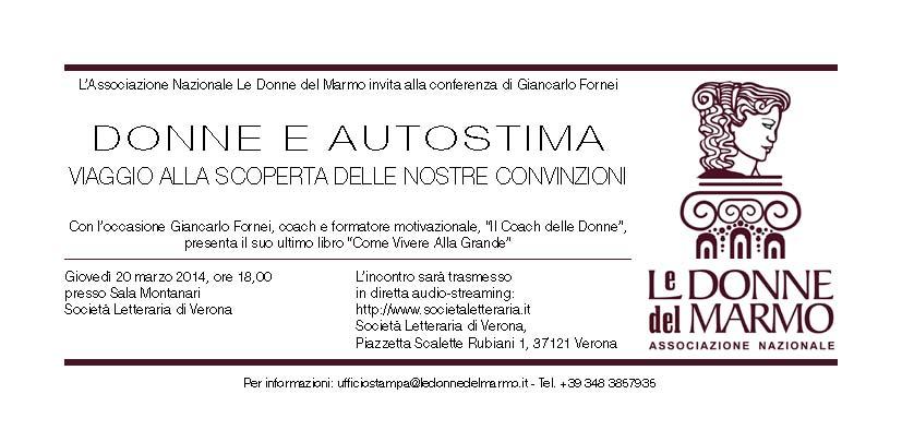"""Giovedì 20 marzo 2014, """"Le Donne del Marmo"""", ospitano a Verona, Giancarlo Fornei, """"Il Coach delle Donne""""..."""