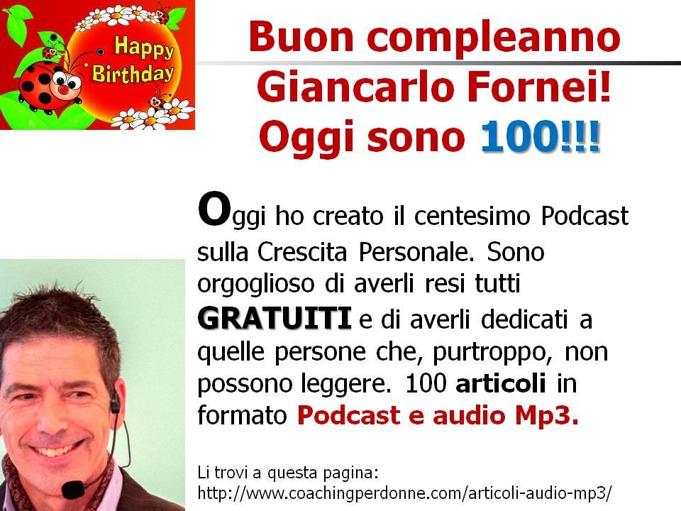 100 Podcast Autostima del coach motivazionale Giancarlo Fornei...