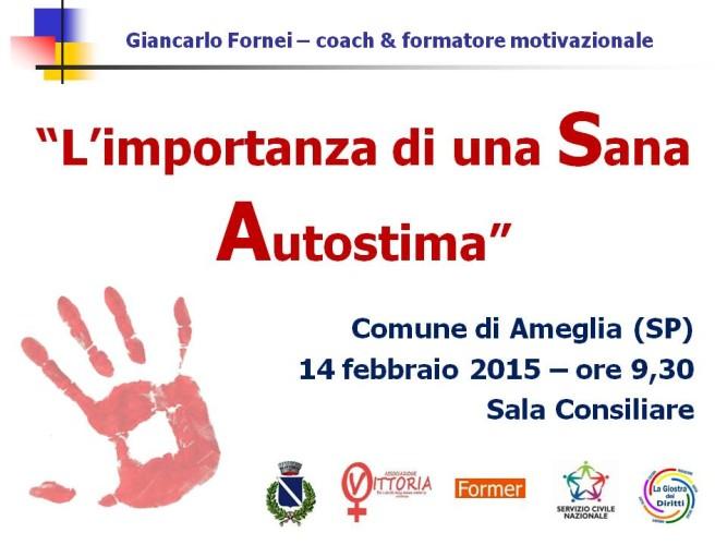 Contro la violenza sulle donne: sabato 14 febbraio 2015 un convegno ad Ameglia di La Spezia con il coach motivazionale Giancarlo Fornei...
