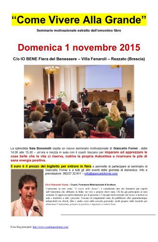 Il coach delle donne ti aspetta a Rezzato (Brescia), domenica 1 novembre 2015 con il suo seminario motivazionale, ospite di Io Bene Fiera del Benessere...