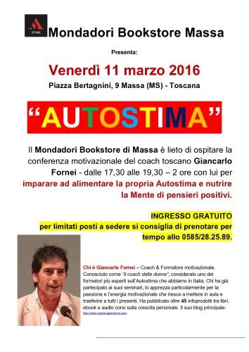 Venerdì 11 marzo ti aspetto a Massa, alla libreria Mondadori Bookstore, con una mia conferenza sull'autostima (ingresso gratuito)!