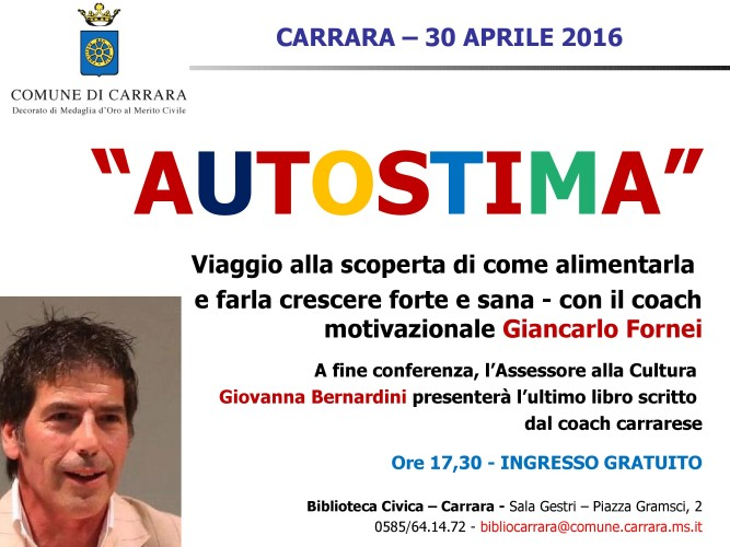 AUTOSTIMA TOUR 2016: sabato 30 aprile 2016, Biblioteca Civica di Carrara (Toscana)...