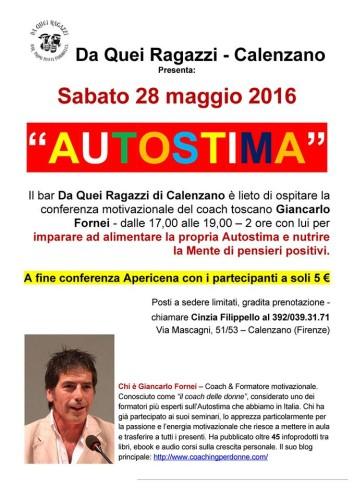 AUTOSTIMA BASSA (CONFERENZE): Calenzano (FI) nuova tappa dell'Autostima Tour 2016 di Giancarlo Fornei...