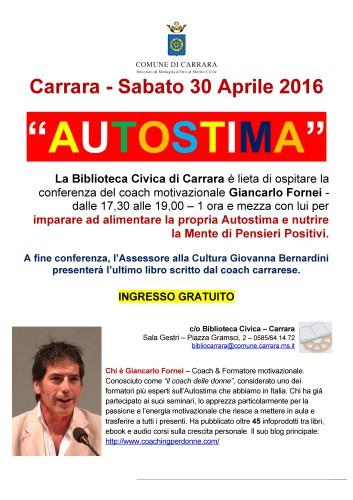 AUTOSTIMA FEMMINILE? Carrara ospita una conferenza sull'Autostima del coach motivazionale Giancarlo Fornei...