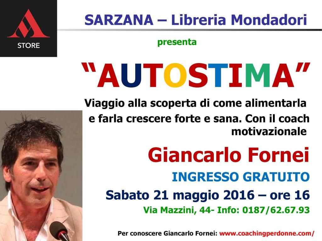 Sarzana - Libreria Mondadori, sabato 21 maggio 2016  - conferenza autostima coach motivazionale Giancarlo Fornei