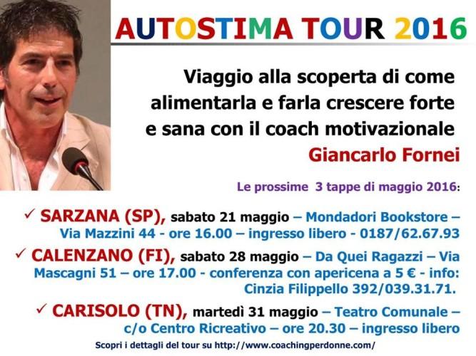 AUTOSTIMA TOUR 2016: 3 conferenze sull'autostima nel mese di maggio (Sarzana, Calenzano, Carisolo)...