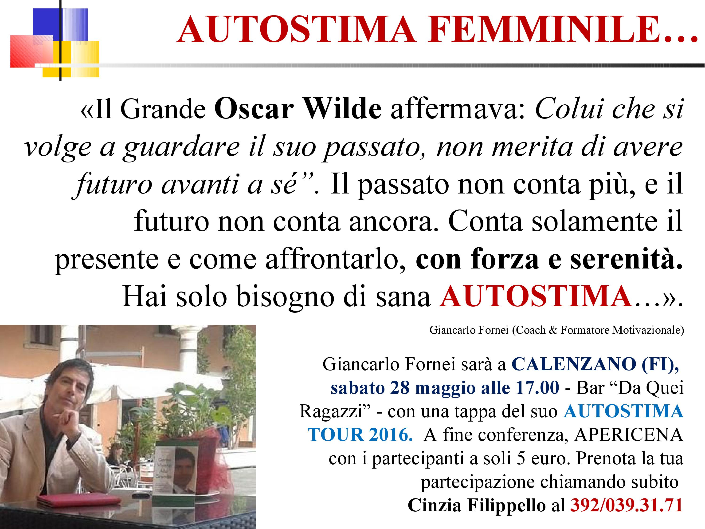 Autostima femmnile - il passato non conta più, una frase del coach Giancarlo Fornei (27 maggio 2016)
