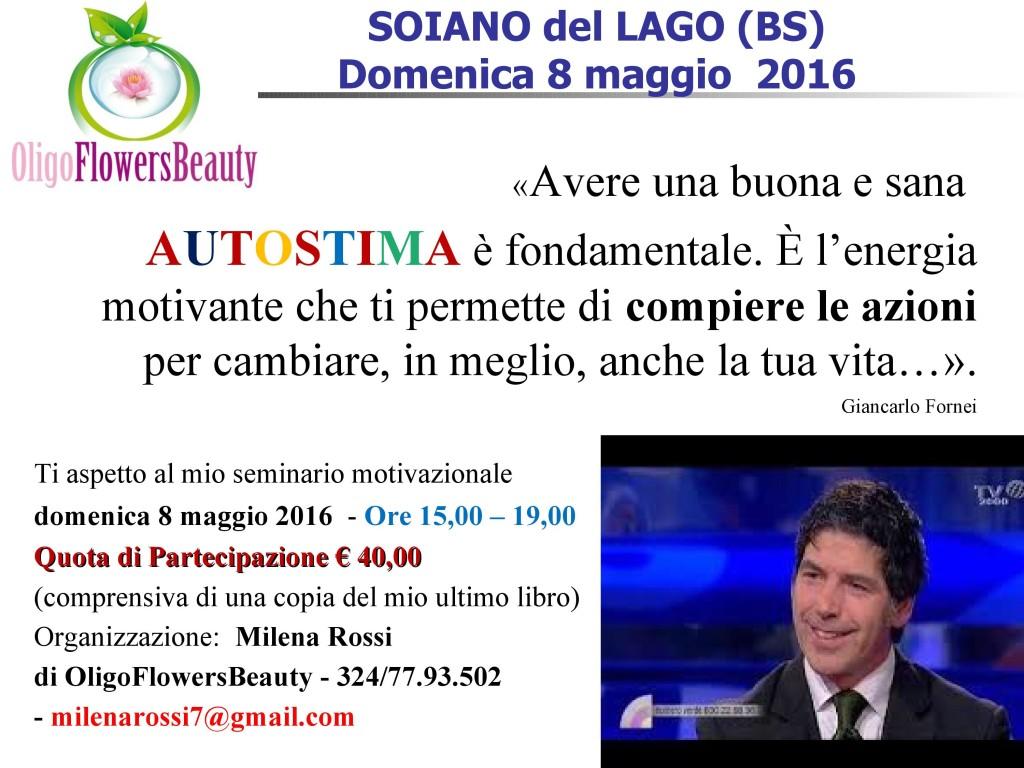 Brescia - 8 maggio  2016 - Autostima, una frase del coach motivazionale Giancarlo Fornei