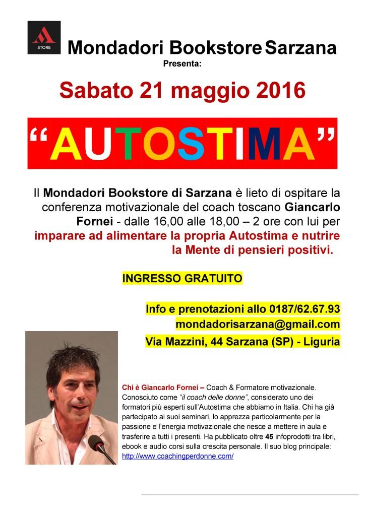 AUTOSTIMA TOUR 2016 - Mondadori Bookstore Sarzana - sabato 21 maggio, conferenza sull'autostima del coach motivazionale Giancarlo Fornei
