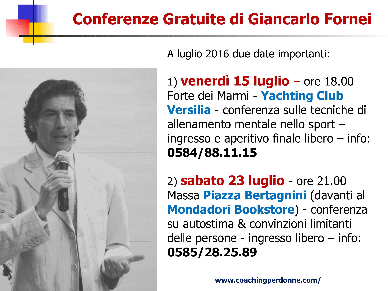 AUTOSTIMA -  le conferenze GRATUITE del coach motivazionale Giancarlo Fornei a luglio 2016