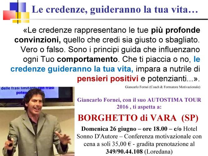 """Giancarlo Fornei: """"Le tue credenze, guideranno la tua vita""""..."""