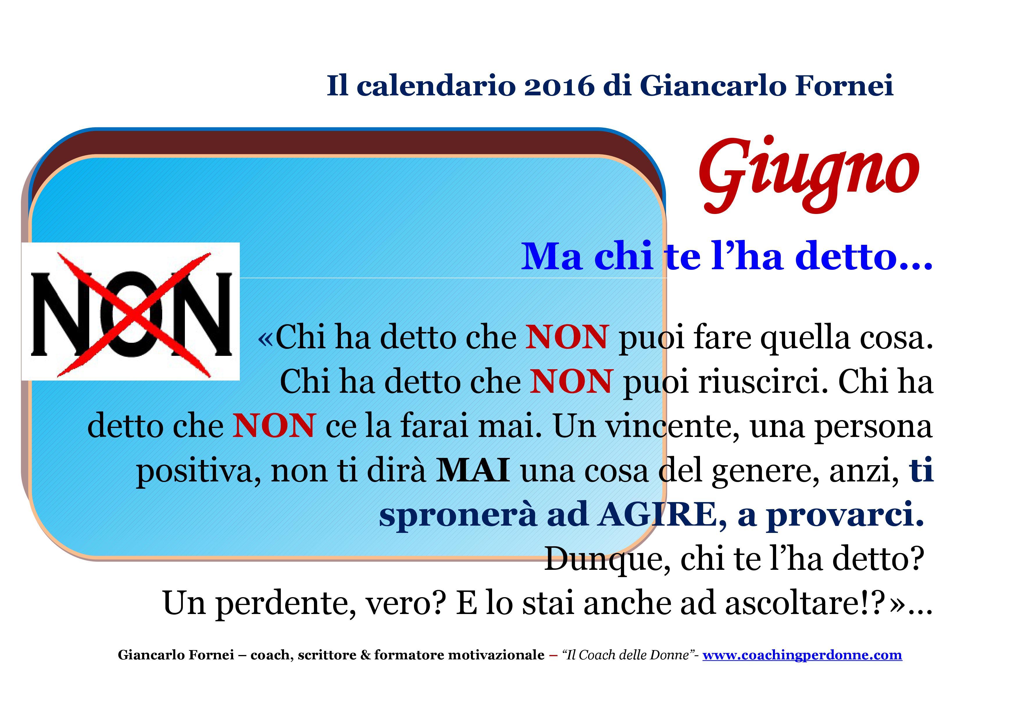 Ma chi te l'ha detto - giugno - il calendario motivaizonale 2016 del coach Giancarlo Fornei