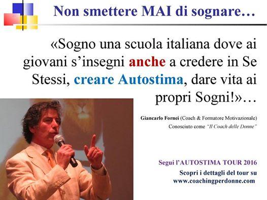 Il SOGNO del coach motivazionale Giancarlo Fornei...