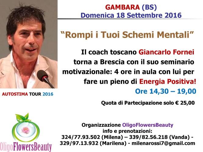 Autostima - seminario motivazionale con il coach Giancarlo Fornei a Gambara (BS) domenica 18 settembre 2016! Prenota ora la tua partecipazione...