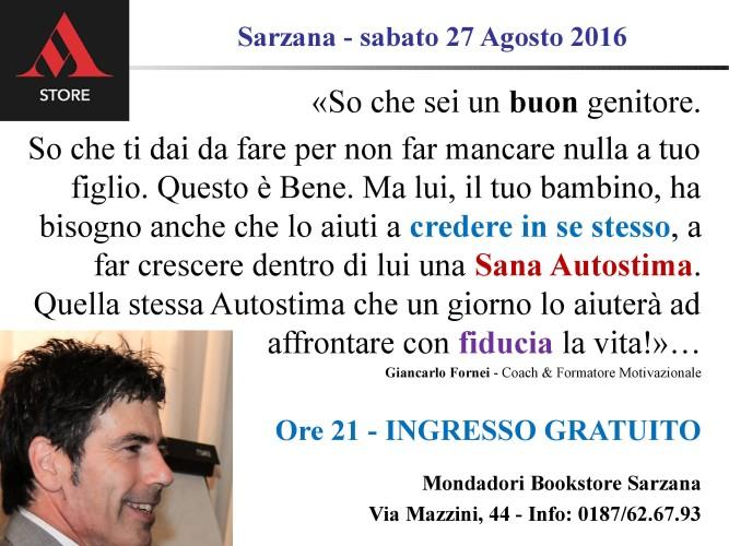 #AUTOSTIMA - il coach motivazionale Giancarlo Fornei torna al Mondadori Bookstore di Sarzana con una conferenza sull'autostima per aiutare i genitori a far crescere figli più sicuri di se stessi!