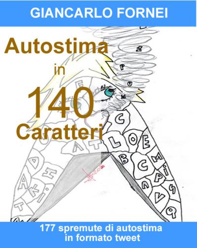 Autostima in 140 Caratteri - la copertina comincia a prendere forma (la prima bozza)!