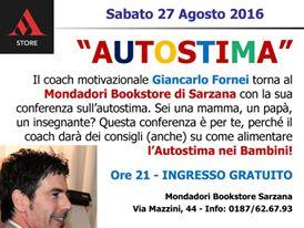 #AUTOSTIMA TOUR 2016 - i prossimi eventi live programmati del coach motivazionale Giancarlo Fornei!