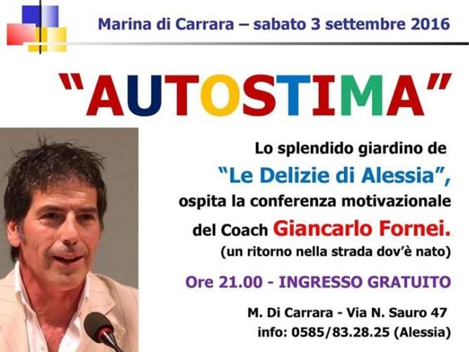 AUTOSTIMA TOUR 2016 - conferenza Giancarlo Fornei a Marina di Carrara sabato 3 settembre (quando la vita ti gioca uno scherzo bellissimo, e ti riporta nella stessa via in cui sei nato)!