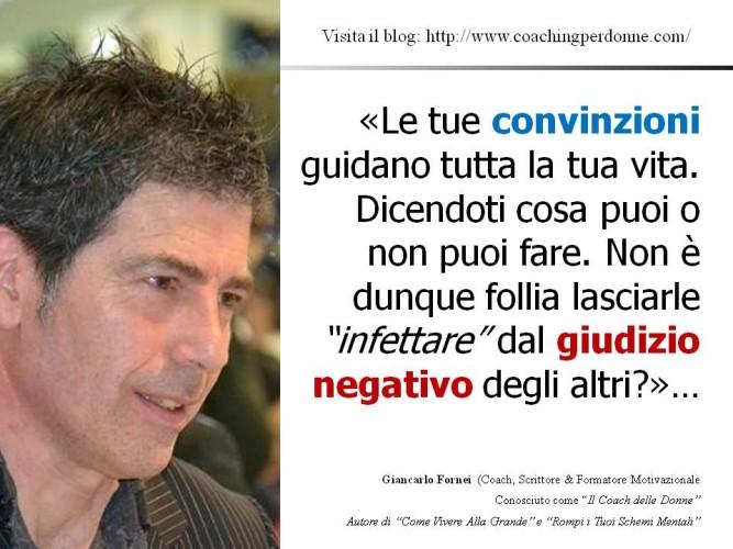 Convinzioni limitanti e anima gemella? Risponde il coach motivazionale Giancarlo Fornei...
