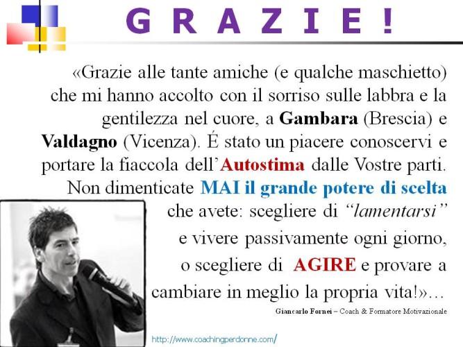 #AUTOSTIMA TOUR 2016: Grazie Gambara, Grazie Valdagno!