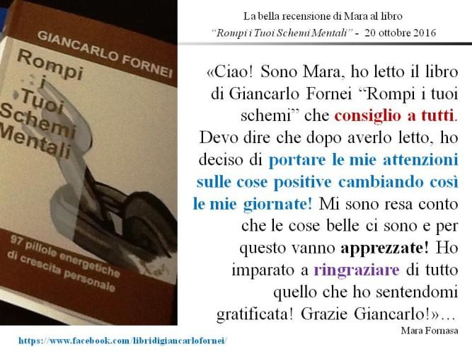 """La bella recensione di Mara al libro """"Rompi i Tuoi Schemi Mentali"""" del coach motivazionale Giancarlo Fornei!"""