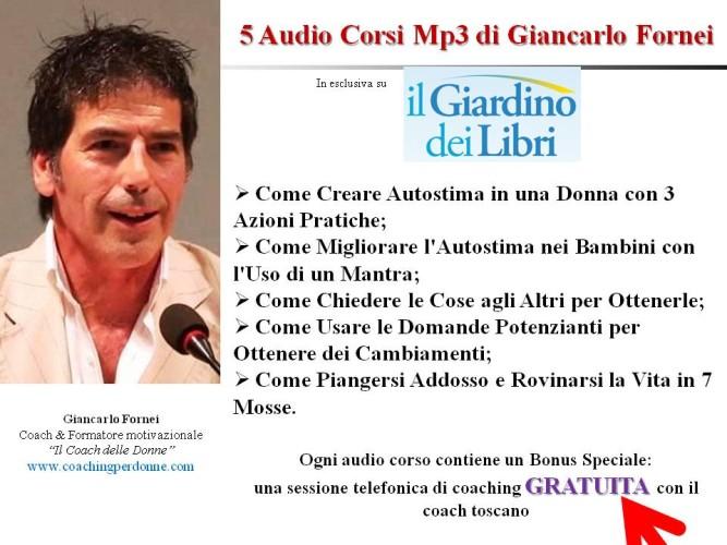 5 audio corsi Mp3 di Giancarlo Fornei in esclusiva su Il Giardino dei Libri!