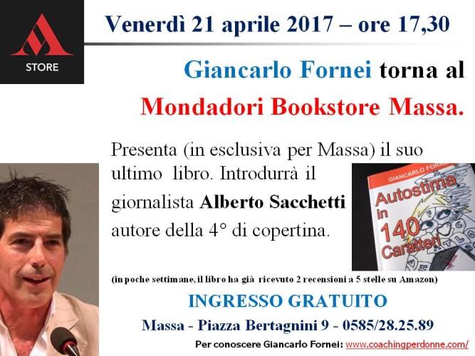 Giancarlo Fornei torna al Mondadori Bookstore di Massa (venerdì 21 aprile 2017)!