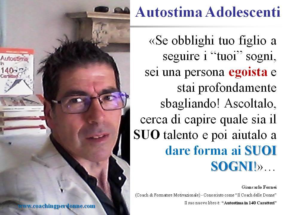 #AUTOSTIMA ADOLESCENTI - una frase del coach motivazionale Giancarlo Fornei (27 aprile 2017).ppt