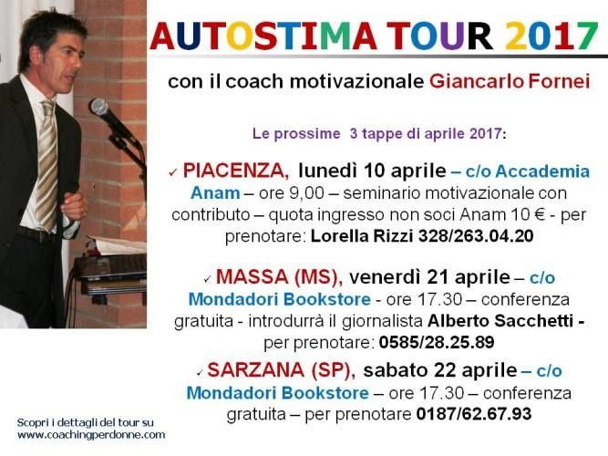 AUTOSTIMA TOUR 2017 (con il coach motivazionale Giancarlo Fornei): le date di aprile 2017!