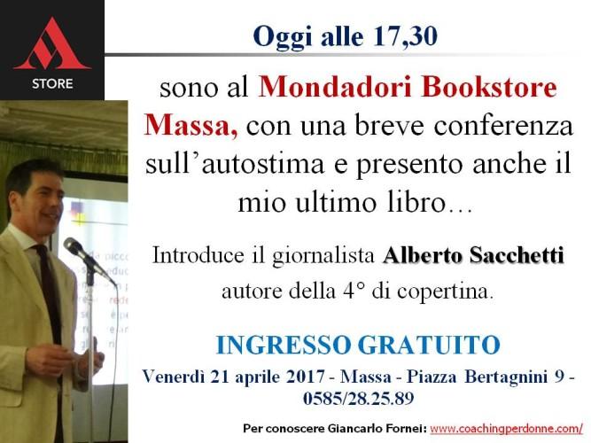 #Autostima: oggi pomeriggio ti aspetto al Mondadori Bookstore di Massa (venerdì 21 aprile 2017)!