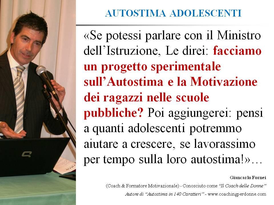 #AUTOSTIMA ADOLESCENTI - un progetto sperimentale sull'autostima per le scuole pubbliche - una frase del coach motivazionale Giancarlo Fornei (19 maggio 2017).ppt