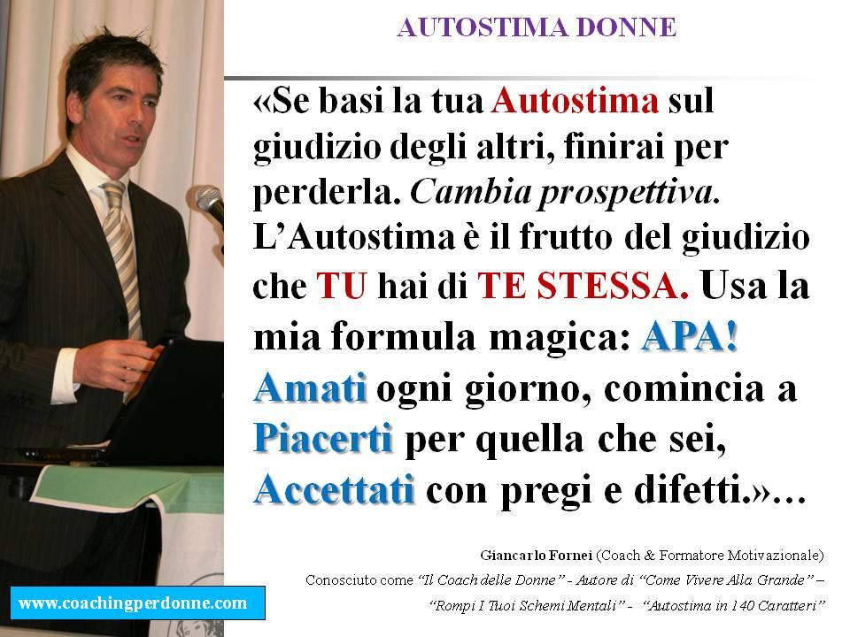 #AUTOSTIMA DONNE - il giudizio degli altri - una frase del coach motivazionale Giancarlo Fornei (8 giugno 2017).ppt