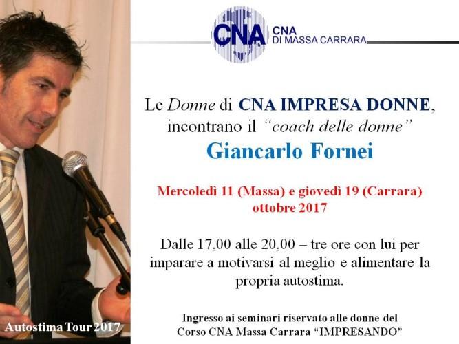 Autostima Tour 2017 - il coach delle donne Giancarlo Fornei, incontra le donne di CNA IMPRESA DONNE di Massa Carrara (11 e 19 ottobre 2017)!