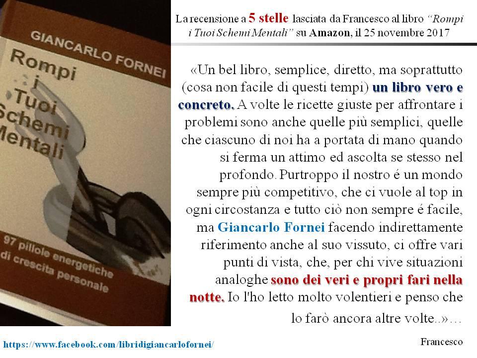 Rompi i Tuoi Schemi Mentali - la recensione di Francesco su Amazon - 25 novembre 2017