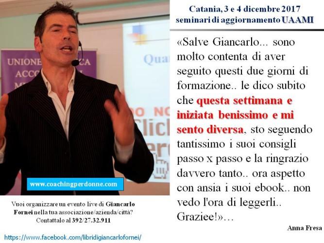 UAAMI - Catania 3 e 4 dicembre 2017 - il pensiero di Anna Fresa dopo aver partecipato ai seminari di Giancarlo Fornei!