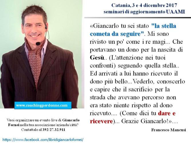 UAAMI - Catania 3 e 4 dicembre 2017 - il pensiero di Francesco Mancusi dopo aver partecipato ai seminari del coach motivazionale Giancarlo Fornei!