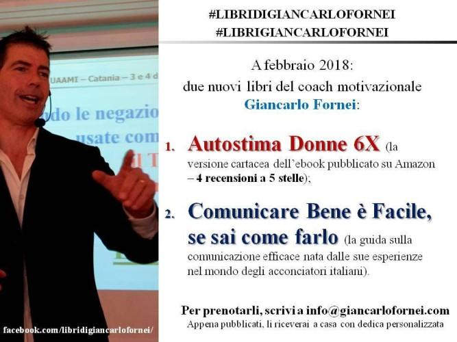 #libridigiancarlofornei: a febbraio 2018 in arrivo due nuovi libri del coach motivazionale Giancarlo Fornei!