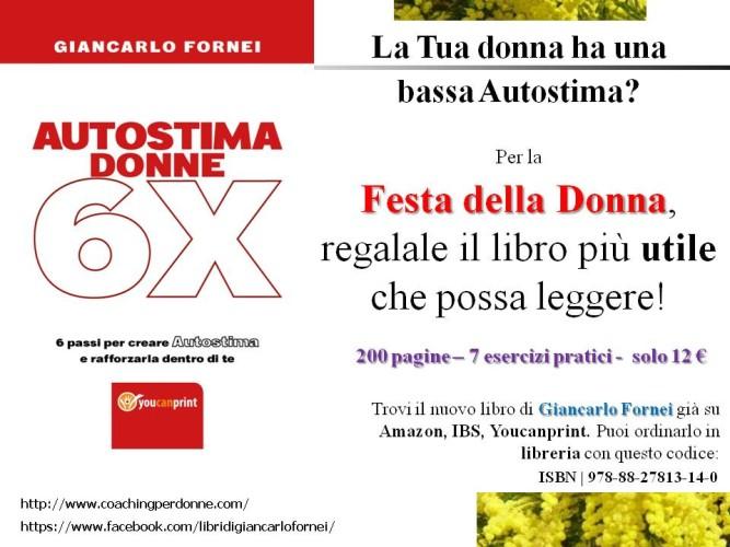 Festa della Donna 2018: regala il nuovo libro di Giancarlo Fornei!