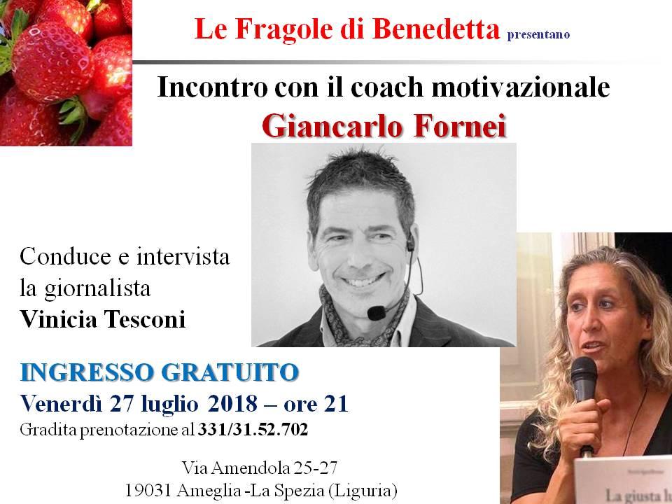 Ameglia conferenza autostima di Giancarlo Fornei - Le Fragole di Benedetta 27 luglio 2018