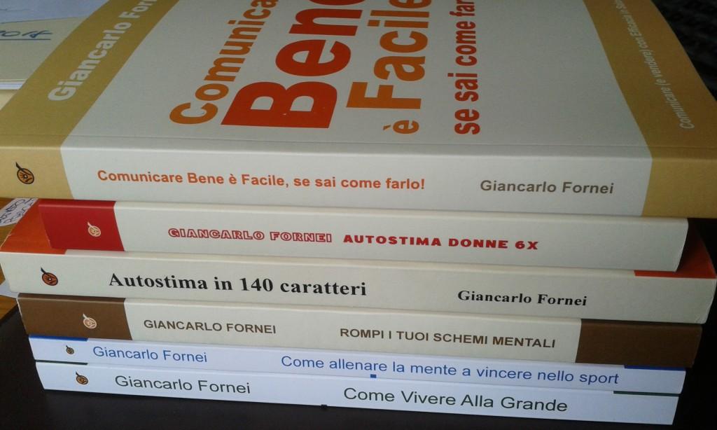 Tutti i libri scritti dal coach motivazionale Giancarlo Fornei