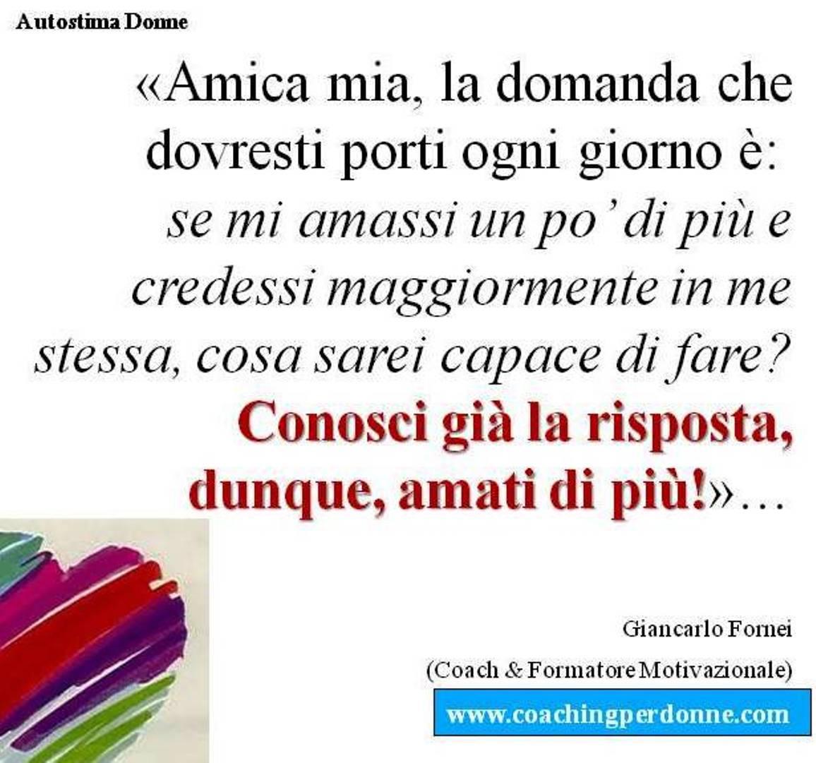 Autostima Donne: una frase del coach motivazionale Giancarlo Fornei