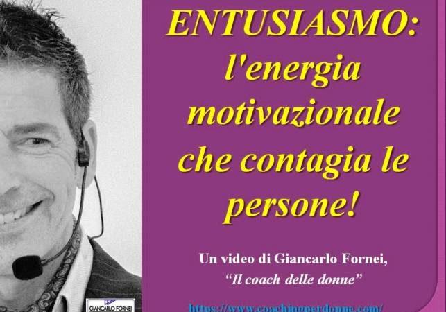 Entusiasmo: energia motivazionale che contagia le persone! (video)…