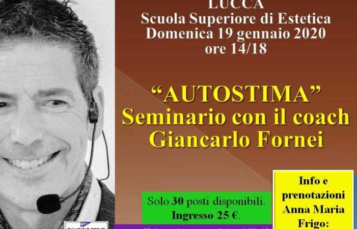 Autostima a Lucca: seminario con il coach Giancarlo Fornei (19 gennaio 2020)!