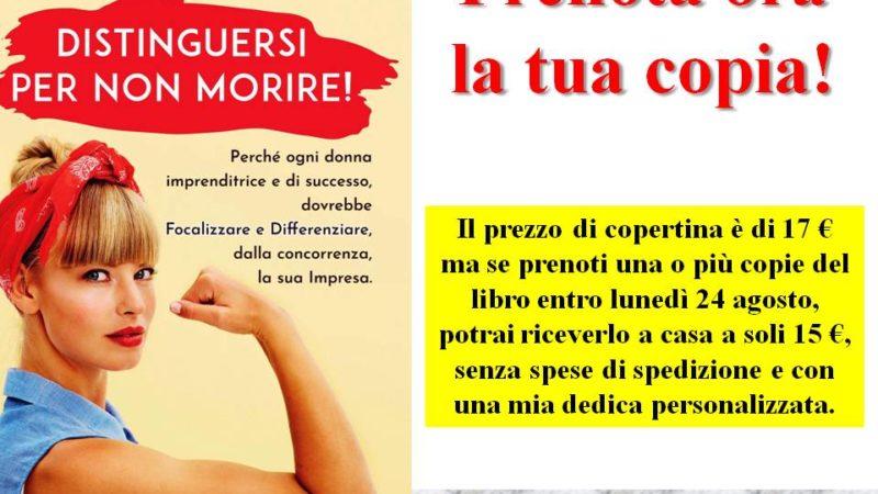 """Prenota la tua copia di """"Distinguersi per non Morire""""!"""