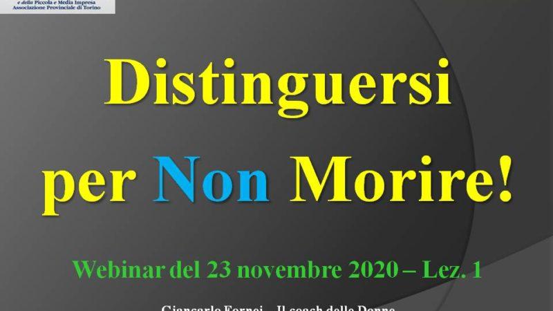 Distinguersi per non morire: la 1° lezione del Webinar tenuto da Giancarlo Fornei alla CNA Torino!